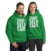 Load image into Gallery viewer, The Limited Edition Travel is My Self Care Unisex Hoodie