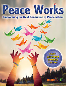 Peace Works: Empowering the Next Generation of Peacemakers