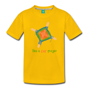 Kids' Premium T-Shirt - This Is Our Prayer - sun yellow