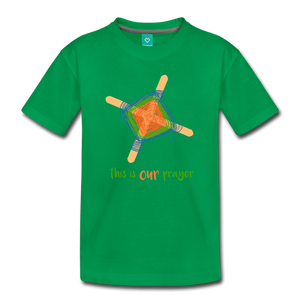 Kids' Premium T-Shirt - This Is Our Prayer - kelly green
