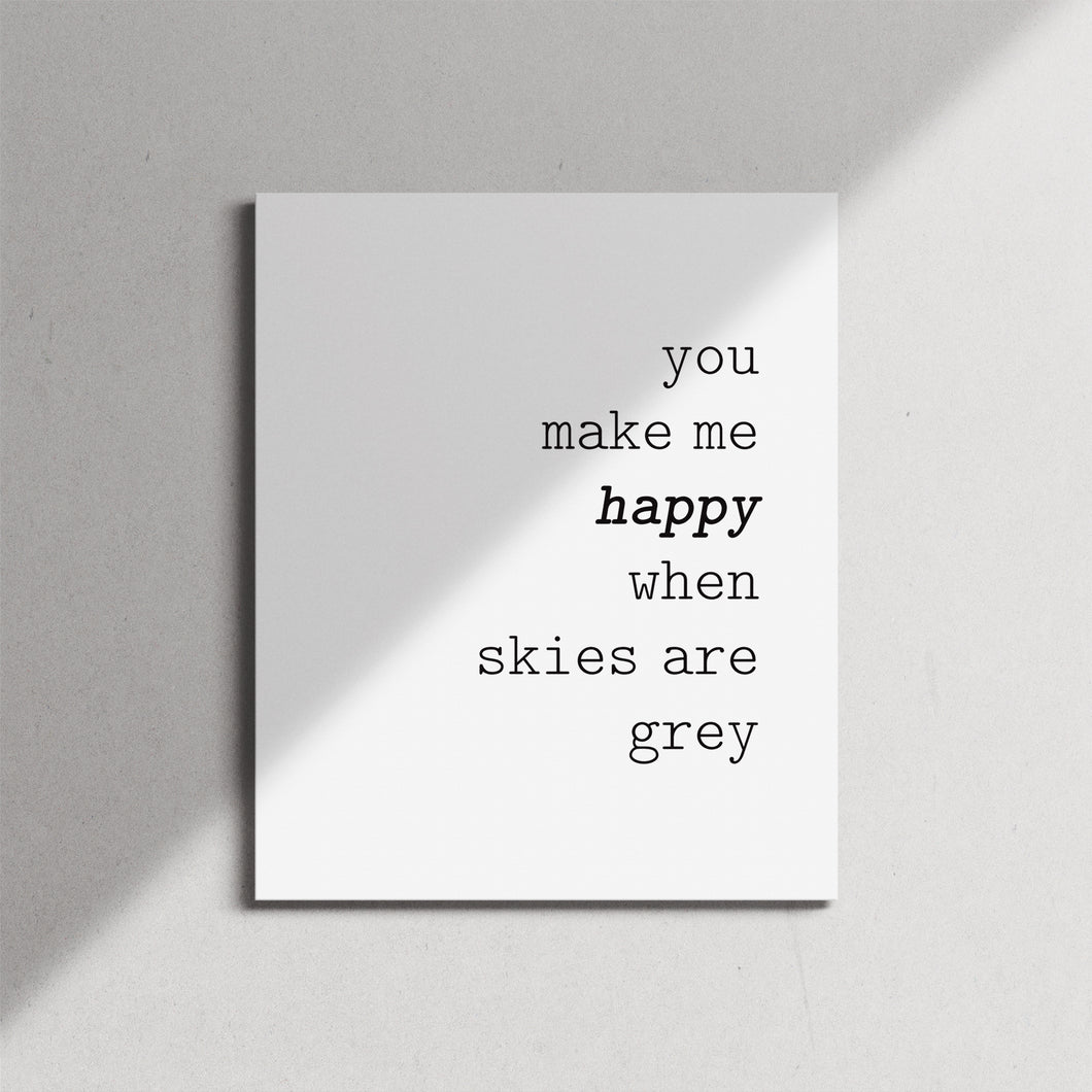 You Make Me Happy Canvas Print