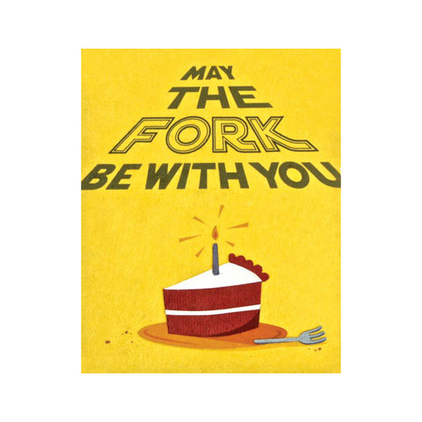 "Fair Trade handmade card depicting a slice of cake with candle atop and fork nearby on a yellow background. Message in Star Wars credits style reads ""May the fork be with you"""