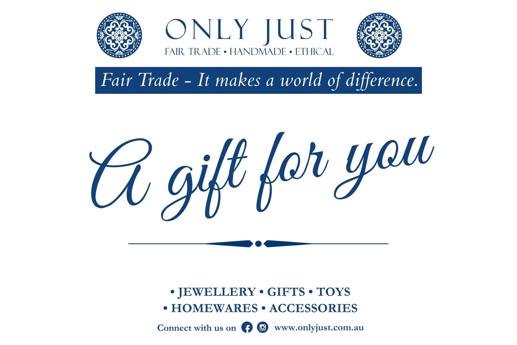 Give The Gift Of Fair Trade - Redeemable ONLINE ONLY