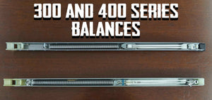 Differences Between 300 and 400 Series Window Balances