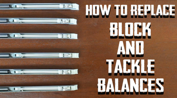 How to Replace Block and Tackle Window Balances