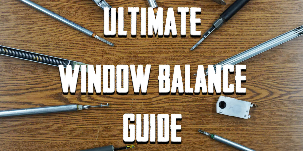 Ultimate Window Balance Guide