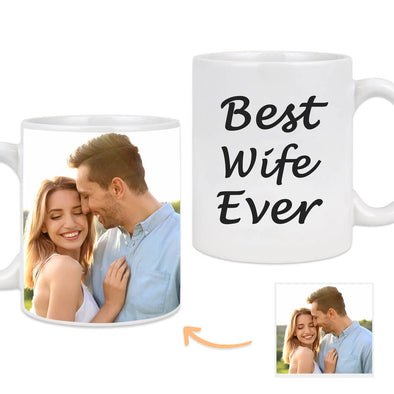 Custom Mug with Pictures on the Back Personalized Photo Mug Best Wife Ever