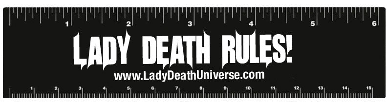 Lady Death Rules! Ruler