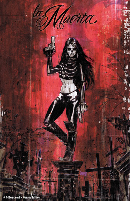 La Muerta: Descent #1 - Gomez Edition