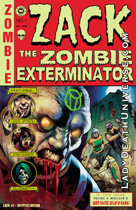 Zack the Zombie Exterminator #1 - Cryptic Edition