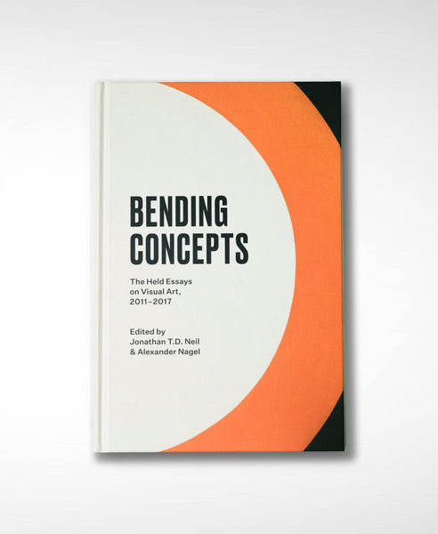 Bending Concepts: The Held Essays on Visual Art