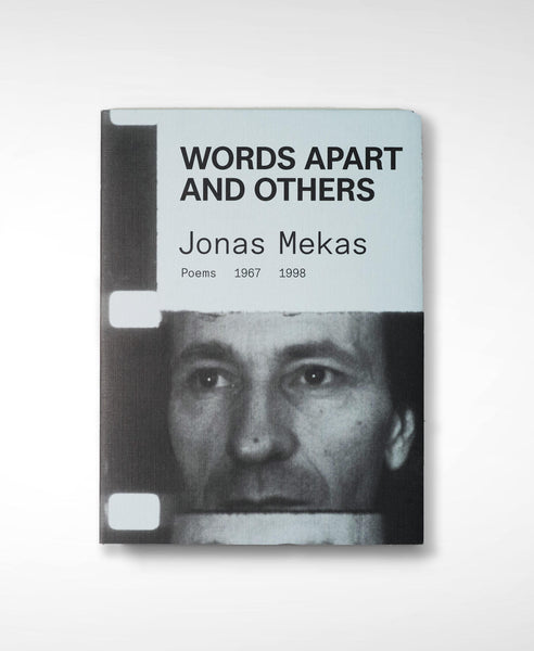 Words Apart and Others by Jonas Mekas