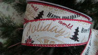 "RIBBON Wire Edge 1.5"" wide Happy Holidays crafts decor Gifts bows 5 yds"