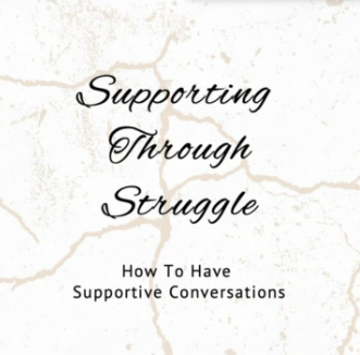 Supporting Through Struggle™ June 23rd-25th 2020