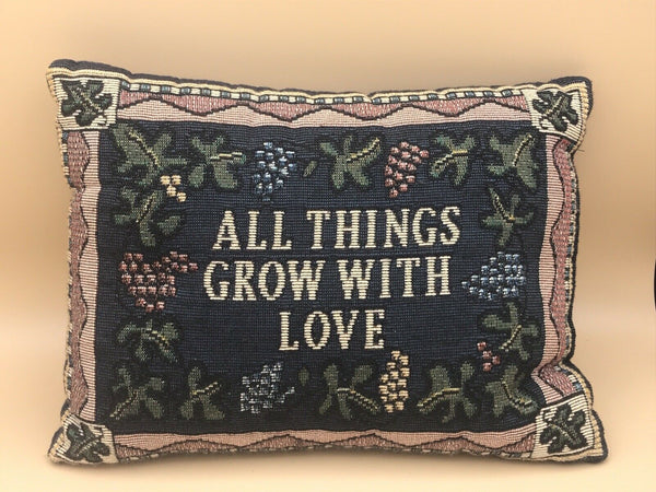 ALL THINGS GROW WITH LOVE Inspirational TAPESTRY Accent Throw PILLOW 9X12