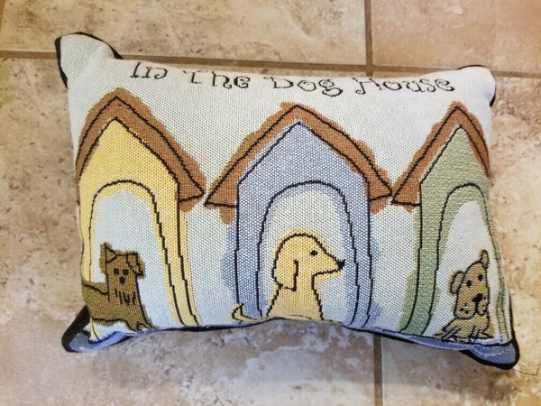 "Accent Pillow In The Doghouse Dog Lovers Pillow 8"" x 12"""