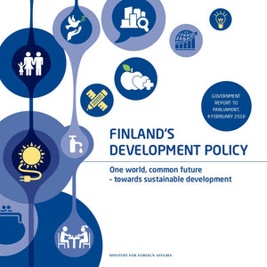Tuotekuva Finland's Development Policy. One world, common future – towards sustainable development