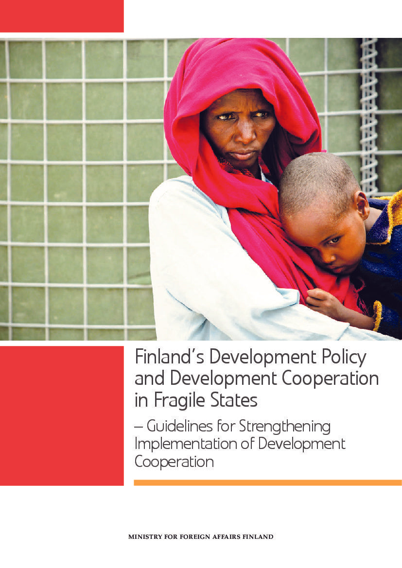Finland's Development Policy in Fragile States