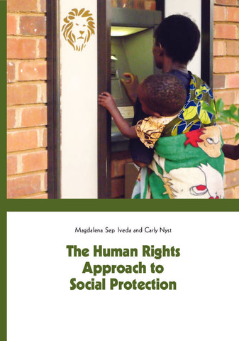 Elements for Discussion: The Human Rights Approach to Social Protection