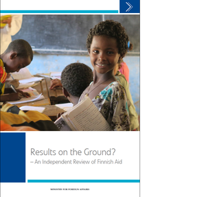 Tuotekuva Results on the Ground - An Independent Review of Finnish Aid