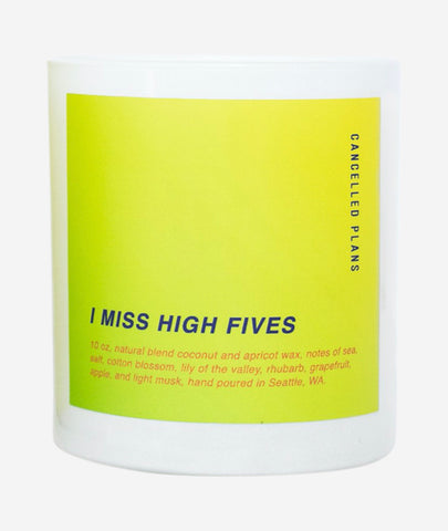 I Miss High Fives Candle