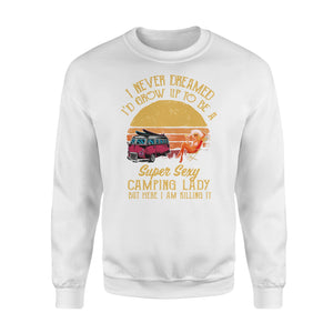 Super sexy Camping Lady Shirts Funny Camping Sweatshirts - SPH40