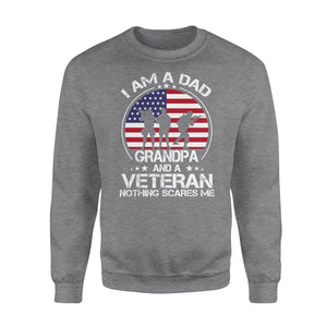 I'm a Dad, grandpa and a veteran nothing scares me NQS777 - Standard Crew Neck Sweatshirt