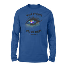 Load image into Gallery viewer, Walk by faith not by sight Shirt and Hoodie - SPH68