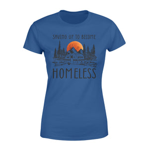 Homeless camping Shirt and Hoodie - QTS98