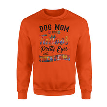 "Load image into Gallery viewer, Dog Mom Sweatshirts Funny Dog Mom Shirts saying ""Dog Mom with tattoos, pretty eyes and thick thighs"" - SPH46"