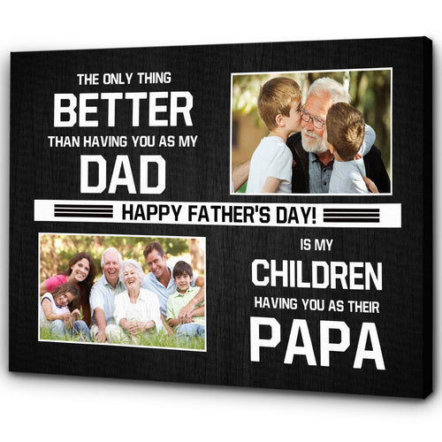 Grandpa Personalized Canvas| My Children Have You As Papa| Father's Day Gift for Grandpa| Grandpa&Grandkids Custom Photos| N1578 ChipteeAmz