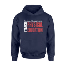 Load image into Gallery viewer, PE teacher Shirt and Hoodie- QTS42