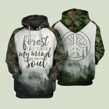 Load image into Gallery viewer, Graphic tees  3D Shirt quotes And Into the forest I go to lose my mind and find my soul Hoodie - NQS12