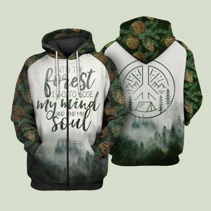 Graphic tees  3D Shirt quotes And Into the forest I go to lose my mind and find my soul Hoodie - NQS12