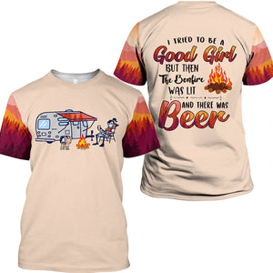 Graphic Tees 3D shirts funny sayings T tried to be a good girl but then the bonfires was lit and there was beer- NQS15