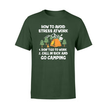 Load image into Gallery viewer, How to avoid stress at work - Go camping T-shirt - QTS25