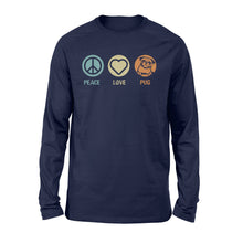 Load image into Gallery viewer, Peace, love, Pug Shirt and Hoodie  - IPH371