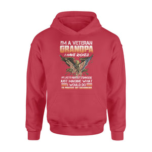 I'm a Veteran grandpa, I would do to protect my grandkids, gift for grandfather NQS773 - Standard Hoodie