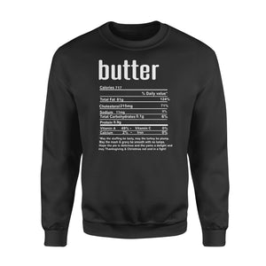 Butter nutritional facts happy thanksgiving funny shirts - Standard Crew Neck Sweatshirt
