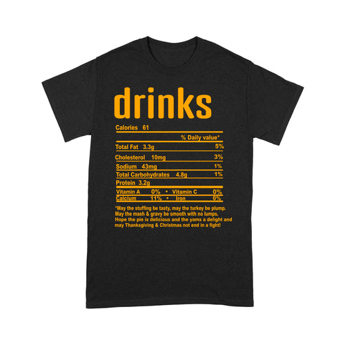 Drinks nutritional facts happy thanksgiving funny shirts - Standard T-shirt