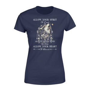 "Beautiful howling wolves with dream catcher Woman T-shirt - quote ""Allow your spirit to lead, allow your mind to free, allow your heart to search"" - great gift ideas for wolf lovers - IPH454"