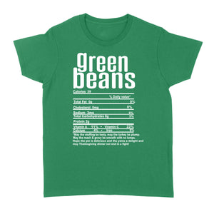 Green beans nutritional facts happy thanksgiving funny shirts - Standard Women's T-shirt