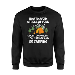 How to avoid stress at work - Go camping sweatshirt - QTS25