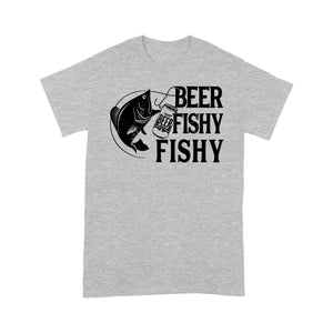 Beer Fishy Fishy Fishing T-shirt, funny fishing shirt for men, women - NQS1224