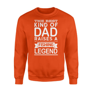 The best kind of dad raises a Fishing legend Shirt and Hoodie - SPH74