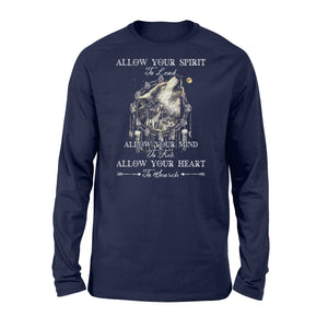 "Beautiful howling wolves with dream catcher Long sleeve shirt - quote ""Allow your spirit to lead, allow your mind to free, allow your heart to search"" - great gift ideas for wolf lovers - IPH454"
