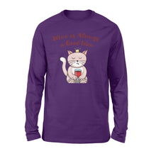 Load image into Gallery viewer, Wine Is Always A Good Idea Shirt  - QTS45