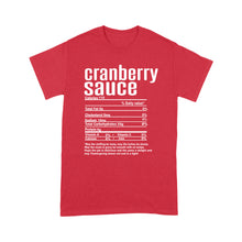 Load image into Gallery viewer, Cranberry sauce nutritional facts happy thanksgiving funny shirts - Standard T-shirt