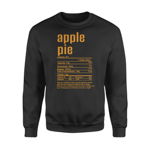 Apple pie nutritional facts happy thanksgiving funny shirts - Standard Crew Neck Sweatshirt