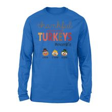 Load image into Gallery viewer, Custom name thankful for my little Turkeys personalized thanksgiving gift for mom - Standard Long Sleeve